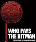 Who Pays The Hitman |  Official Website